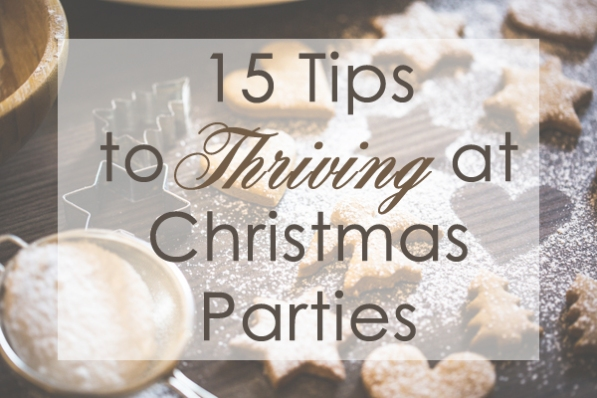 15 Tips to Thriving at Christmas Parties